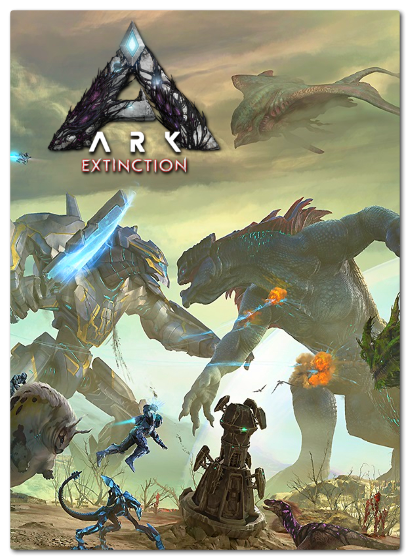 ARK: Survival Evolved - Extinction [2017, RUS(MULTI), L] CODEX