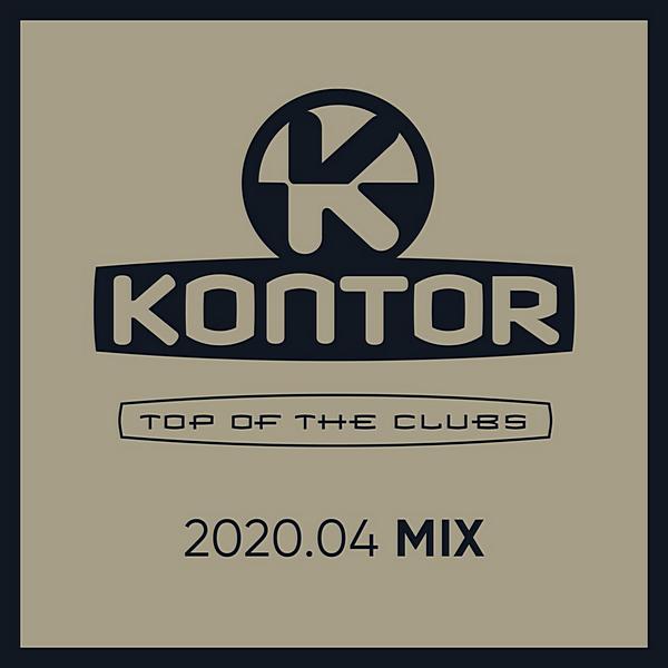 VA - Kontor Top Of The Clubs 2020.04 [2020, MP3, 320 kbps]