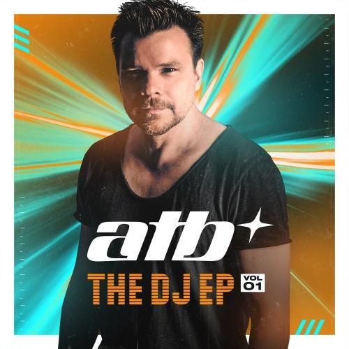 ATB - THE DJ EP. Vol. 01 [2021, MP3, 320 kbps]